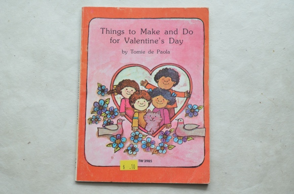 Tomie de Paola Things to Make and Do for Valentine's Day