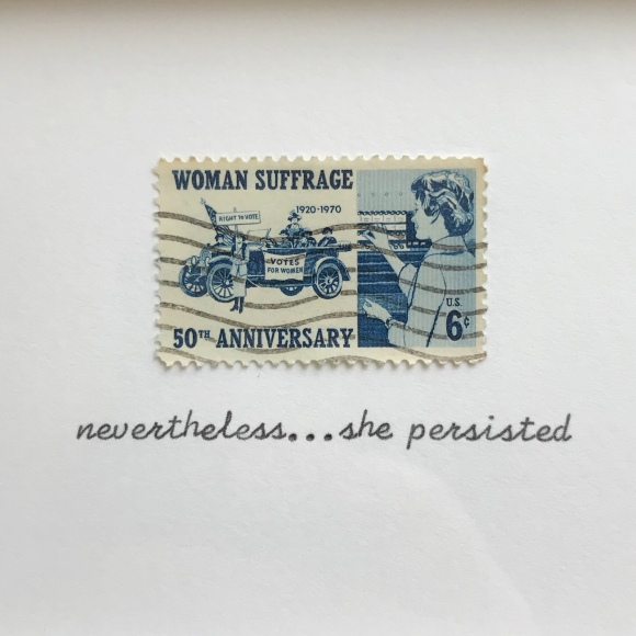 nevertheless, she persisted, framed quote, galaxie safari, womens suffrage, usps stamp